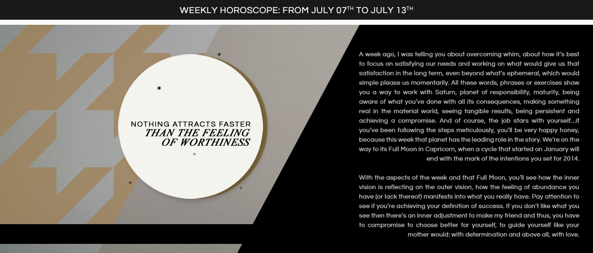Horoscope July 7 to July 13
