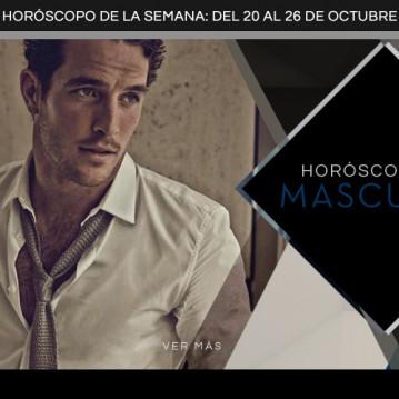 Horóscopo Masculino del 20 al 26 de Octubre