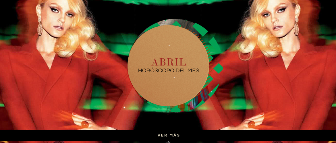 Abril Horoscopo del Mes