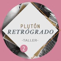 Pluton Retrogrado Taller 2da Parte A