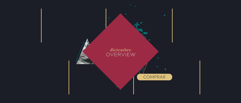 Diciembre-Overview