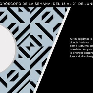 Horóscopo de la semana del 15 al 21 de junio