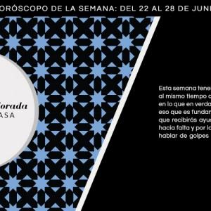 Horóscopo de la semana del 22 al 28 de junio